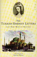 Montagu, Lady Mary Wortley - The Turkish Embassy Letters - 9781853816796 - V9781853816796