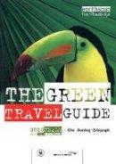 Neale, Greg - The Green Travel Guide - 9781853835964 - V9781853835964