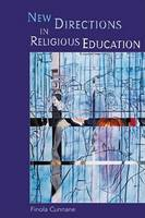 Cunnane, Finola - New Directions in Religious Education - 9781853907722 - KRF0015064