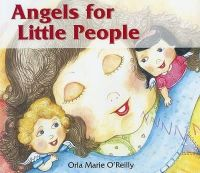 Orla Marie O'Reilly - Angels for Little People - 9781853909085 - 9781853909085
