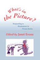 . Ed(s): Evans, Janet - What's in the Picture? - 9781853963797 - V9781853963797