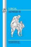 Jordan, R.H. - Virgil: Aeneid II (BCP Latin Texts) (Bk. 2) - 9781853995422 - V9781853995422