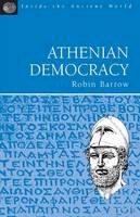 Barrow, Robin - Athenian Democracy: Inside the Ancient World - 9781853995767 - V9781853995767