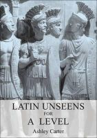 Carter, Ashley - Latin Unseens for a Level - 9781853996818 - V9781853996818