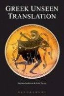 Anderson, Stephen, Taylor, John - Greek Unseen Translation - 9781853996849 - V9781853996849