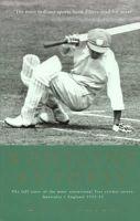 Frith, David - Bodyline Autopsy: The Full Story of the Most Sensational Test Cricket Series: Australia V England 1932-33 - 9781854109316 - V9781854109316