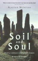 McIntosh, Alastair - Soil and Soul: People versus Corporate Power - 9781854109422 - V9781854109422