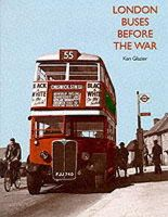 Glazier, Ken - London Buses Before the War - 9781854141828 - V9781854141828