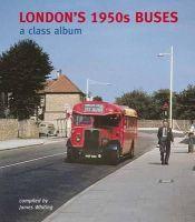 - London's 1950s Buses: A Class Album - 9781854143280 - V9781854143280