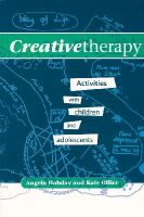Hobday, Angela; Ollier, Kate - Creative Therapy - 9781854332578 - V9781854332578
