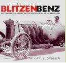 Ludvigsen, Karl - The Incredible Blitzen Benz - 9781854432230 - V9781854432230
