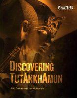 Collins, Paul, McNamara, William - Discovering Tutankhamun - 9781854442871 - V9781854442871