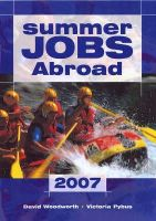 Pybus, Victoria - Summer Jobs Abroad 2007 (Summer Jobs Worldwide) - 9781854583635 - V9781854583635
