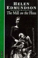 Edmundson, Helen; Eliot, George - The Mill on the Floss - 9781854592767 - V9781854592767