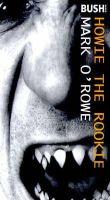 O'Rowe, Mark - Howie the Rookie - 9781854594228 - V9781854594228