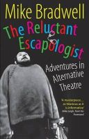 Bradwell, Mike - The Reluctant Escapologist - 9781854595386 - V9781854595386