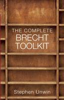 Unwin, Stephen - The Complete Brecht Toolkit - 9781854595508 - V9781854595508