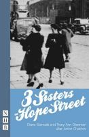 Samuels, Diane; Oberman, Tracy-Ann - Three Sisters on Hope Street - 9781854595768 - V9781854595768