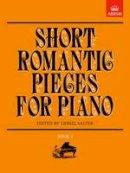 - Short Romantic Pieces for Piano, Book I - 9781854722997 - V9781854722997