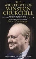 - The Wicked Wit of Winston Churchill - 9781854795298 - V9781854795298