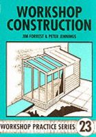 Forrest, Jim; Jennings, Peter - Workshop Construction - 9781854861313 - V9781854861313