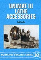 Loader, Bob - Unimat III Lathe Accessories - 9781854862136 - V9781854862136