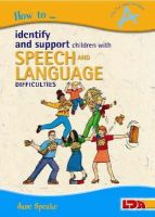 Speake, Jane - How to Identify and Support Children with Speech and Language Difficulties - 9781855033610 - V9781855033610