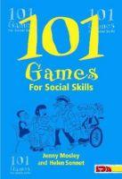 Jenny Mosley - 101 Games for Social Skills (101 Games S.) - 9781855033702 - V9781855033702