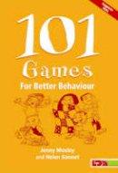 Mosley, Jenny; Sonnet, Helen - 101 Games for Better Behaviour - 9781855034013 - V9781855034013