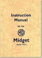 Brooklands Books Ltd - MG Midget TC Instruction Manual (Official Workshop Manuals) - 9781855200739 - V9781855200739