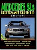 Clarke, R.M. - Mercedes SLs 1989-1994 Performance Portfolio - 9781855202689 - V9781855202689