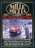 Clarke, R.M. - Mille Miglia 1927-1951: The Alfa and Ferrari Years (Mille Miglia Racing S.) - 9781855204676 - V9781855204676
