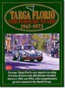 Clarke, R.M. - Targa Floria: The Porsche Years: 1965-1973 (Racing Series) - 9781855204881 - V9781855204881