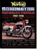 Clarke, R.M. - Norton Dominator Performance Portfolio 1949-1970 - 9781855205734 - V9781855205734