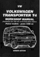 Brooklands Books Ltd - VW Transporter T4 Mnl, Petrol 1996 on - 9781855206793 - V9781855206793