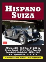 R M Clarke - Hispano Suiza Road Test Portfolio (Brooklands Books Road Tests Series) - 9781855209152 - V9781855209152