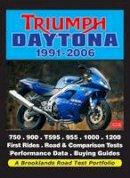 R. M. Clarke - Triumph Daytona 1991-2006 (Road Test Portfolio) - 9781855209480 - V9781855209480