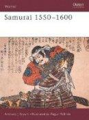 Bryant, Anthony J. - Samurai 1550-1600 - 9781855323452 - V9781855323452
