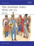 Pavlovic, Darko - The Austrian Army, 1836-66 - 9781855328013 - V9781855328013