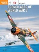 Ketley, Barry - French Aces of World War 2 - 9781855328983 - V9781855328983
