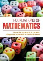 Skinner, Carole, Stevens, Judith - Foundations of Mathematics: An Active Approach to Number, Shape and Measures in the Early Years - 9781855394360 - V9781855394360