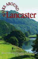 Marsh, Terry - Walks Around Lancaster - 9781855682306 - V9781855682306