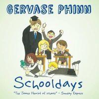 Phinn, Gervase - Best Days of Our Lives: Volume 1: Schooldays - 9781855683471 - V9781855683471