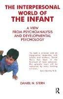 Stern, Daniel N. - Interpersonal World of the Infant - 9781855752009 - V9781855752009