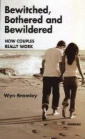 Bramley, Wyn - Bewitched, Bothered and Bewildered - 9781855756502 - V9781855756502