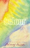 Steiner, Rudolf - Colour - 9781855840850 - V9781855840850