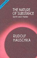 Hauschka, Rudolf - The Nature of Substance - 9781855841222 - V9781855841222