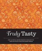 Valerie Twomey (Compiler) - Truly Tasty: Over 100 Special Recipes Created by Irelands Top Chefs for Adults Living with Kidney Disease - 9781855942141 - V9781855942141