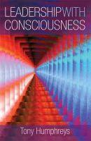Tony Humphreys - Leadership With Consciousness - 9781855942189 - V9781855942189