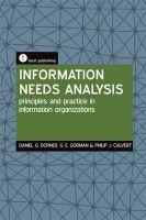 Dorner, Daniel G.; Gorman, G. E.; Calvert, Philip J. - Information Needs Analysis - 9781856044844 - V9781856044844